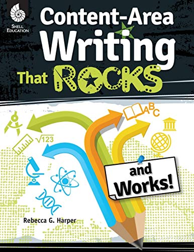 Content Area Writing That Rocks (Creative Writing Activities, Grades 3-12) (Professional Resources)