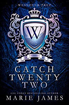 Catch Twenty Two: Westover Prep Book 2 by [Marie James]