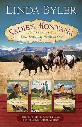 Sadies Montana Trilogy: Three Bestselling Novels in One by Linda Byler (2016-07-12)