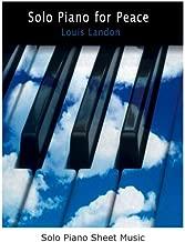 Solo Piano for Peace: solo piano sheet music