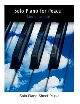 Paperback Solo Piano for Peace: solo piano sheet music Book