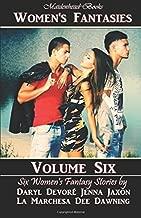 Women's Fantasies - Volume Six