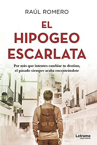 El hipogeo escarlata de Raúl Romero
