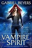 Vampire Spirit (The Perpetual Creatures Saga Book 1) (Kindle Edition)