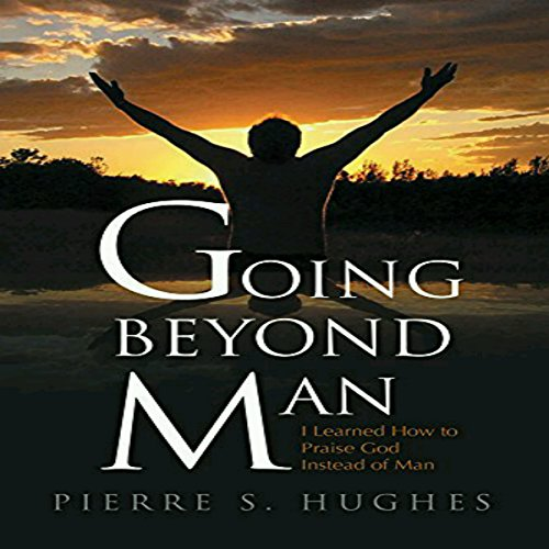 Going Beyond Man audiobook cover art