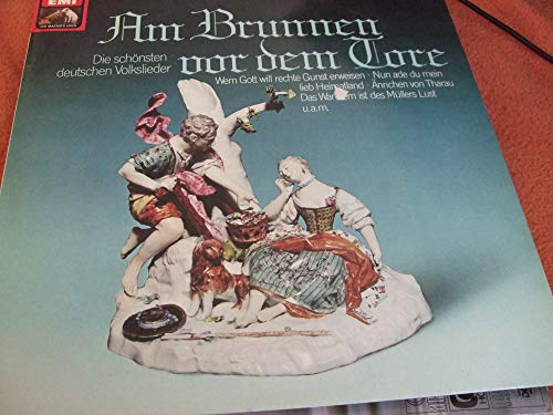 Various - Am Brunnen Vor Dem Tore (Die Schönsten Deutschen Volkslieder) - His Master's Voice - 1C 037-30 952, EMI - 1C 037-30 952