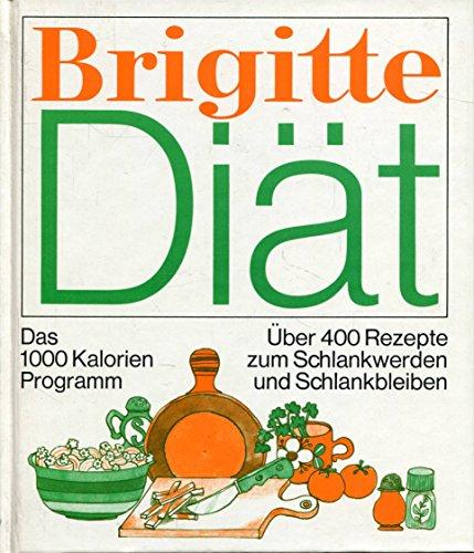 Brigitte Diät: Das 1000 Kalorien Programm