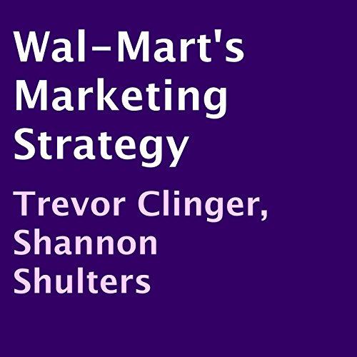 Wal-Mart's Marketing Strategy audiobook cover art
