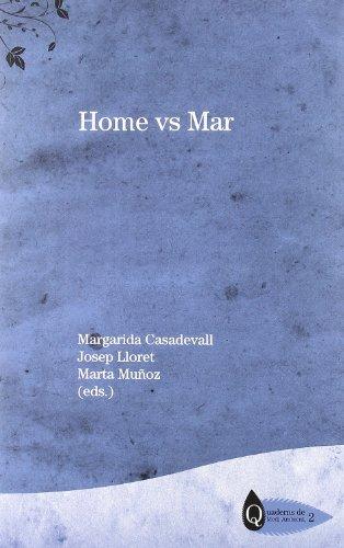 Home vs. mar (Quaderns de Medi Ambient, Band 2)