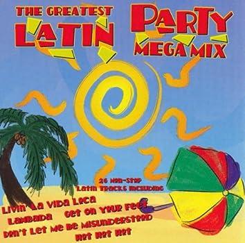 The Greatest Latin Party Megamix