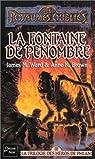 La Trilogie des héros de Phlan, tome 3 : La Fontaine de pénombre par Ward