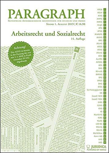 Paragraph - Arbeitsrecht und Sozialrecht: Paragraph. Seitenweise österreichische Rechtstexte für Studium und Praxis. (Edition Juridica)