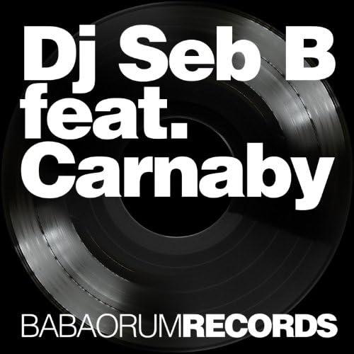 DJ Seb B feat. The Carnaby