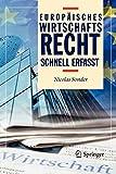 Europäisches Wirtschaftsrecht - Schnell erfasst - Nicolas Sonder