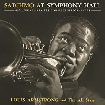 Satchmo At Symphony Hall 65th Anniversary: The Complete Performances