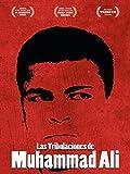 Las Tribulaciones de Muhammad Ali