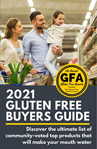 2021 Gluten Free Buyers Guide : Stop asking 'which foods are gluten free?' This gluten free grocery shopping guide connects you to only the best so you can be gluten free for good.