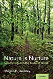 Image of Nature Is Nurture: Counseling and the Natural World