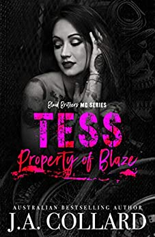 Tess, Property of Blaze: A Motorcycle Club Romance (Blood Brothers MC Series Book 5) by [J.A. Collard, CT Cover Creations, Corrine Harris, CJC Photography]