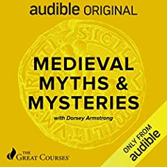 Medieval Myths & Mysteries