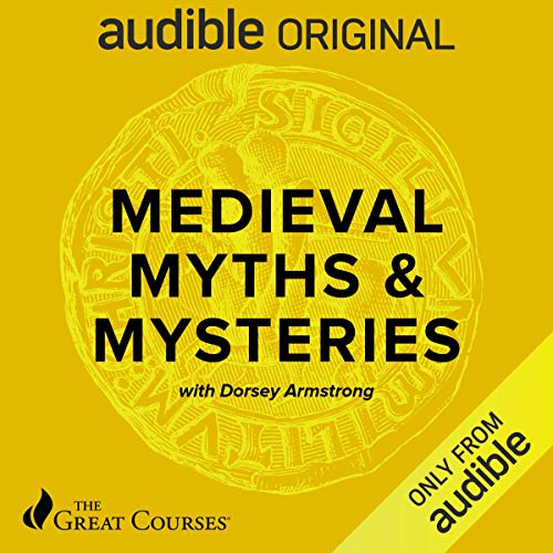 Medieval Myths & Mysteries audiobook cover art