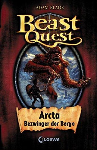 Beast Quest 3 - Arcta, Bezwinger der Berge: Spannendes Buch ab 8 Jahre