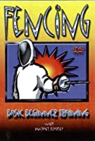 Fencing - Basic Beginner Training With Michael [DVD] [Import]