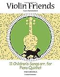 11 Children's Songs arr. for Piano Quintet: Part for Viola (Violin Friends)