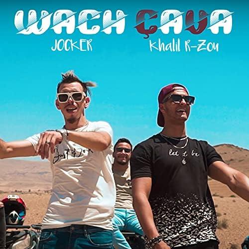 Khalil R-Zou & Jocker