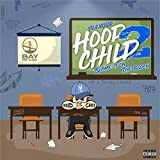 Hood Child 2 (Blame It on the Block)...