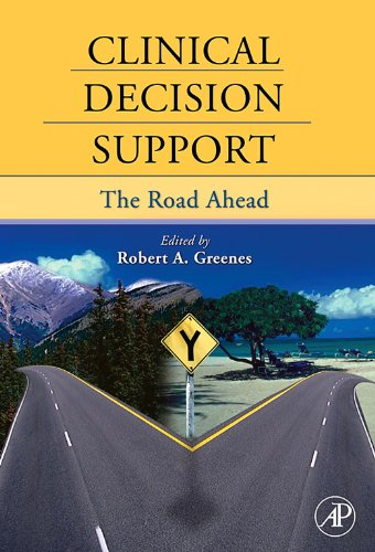 Download Clinical Decision Support: The Road Ahead 