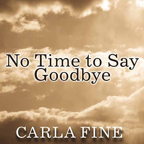 No Time to Say Goodbye audiobook cover art