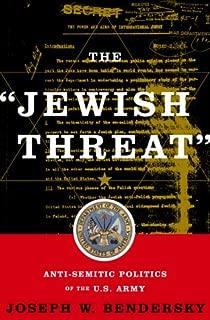 The jewish Threat Anti-semitic Politics Of The American Army