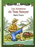 Les Aventures de Tom Sawyer - Rouge et Or - 19/05/2005