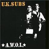 Songtexte von UK Subs - A.W.O.L.