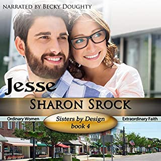 Jesse: Inspirational Romance      Sisters by Design, Book 4              By:                                                                                                                                 Sharon Srock                               Narrated by:                                                                                                                                 Becky Doughty                      Length: 5 hrs and 37 mins     7 ratings     Overall 4.9