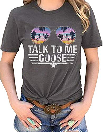 * NEW * Women's Talk to Me Goose Sunglasses T-Shirt, Gray, Army Green, S to XL