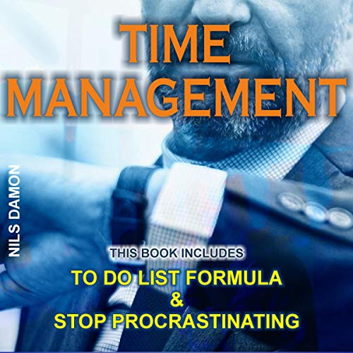 Time Management: 2 Manuscripts audiobook cover art