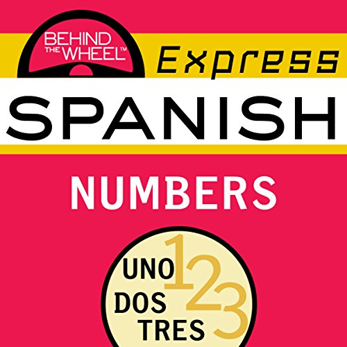 Behind the Wheel Express Spanish: Numbers audiobook cover art