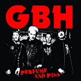 Songtexte von GBH - Perfume and Piss