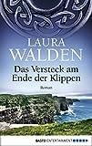 Das Versteck am Ende der Klippen: Roman (German Edition)