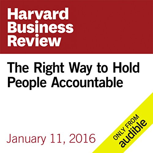 The Right Way to Hold People Accountable audiobook cover art
