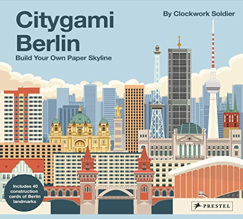 Citygami Berlin: Build your Own Paper Skyline - Gestalte aus Papier die Bauwerke der Stadt