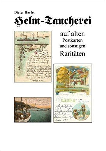 Helm-Taucherei: auf alten Postkarten und...