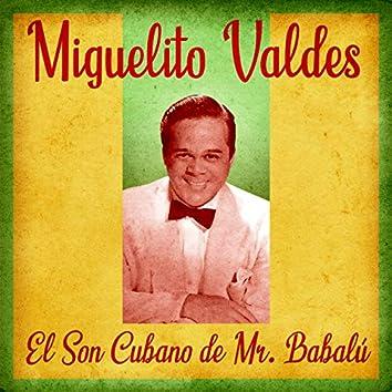 El Son Cubano de Mr. Babalú (Remastered)