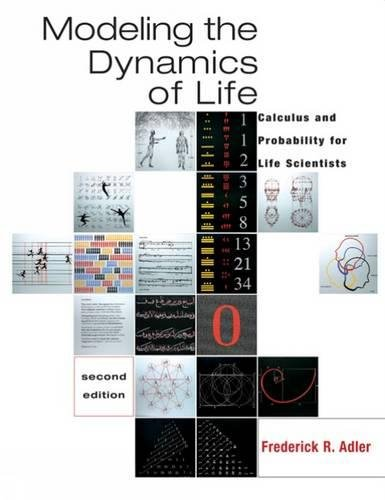 Modeling the Dynamics of Life: Calculus and Probability...