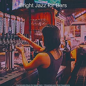 Fashionable Music for Secret Bars - Vibraphone and Tenor Saxophone