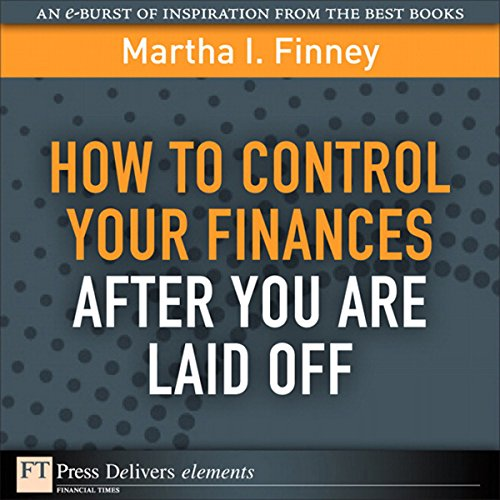 How to Control Your Finances After You Are Laid Off audiobook cover art