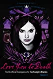 Love You to Death - Season 4: The Unofficial Companion to The Vampire Diaries (English Edition)