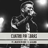 Cuatro Palabras (feat. Julieta Pascual de la Llana)